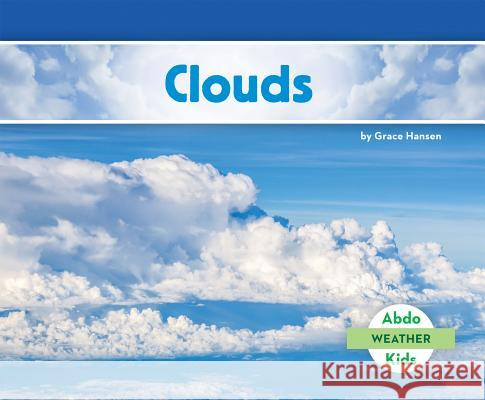 Clouds Grace Hansen 9781629709314