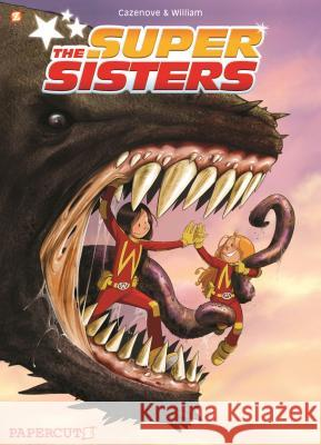 Super Sisters Christophe Cazenove William Maury 9781629918679