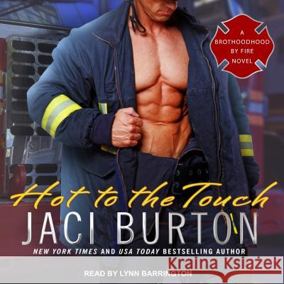 Hot to the Touch - audiobook Jaci Burton Lynn Barrington 9781630156589