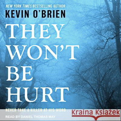 They Won't Be Hurt - audiobook  9781630157555