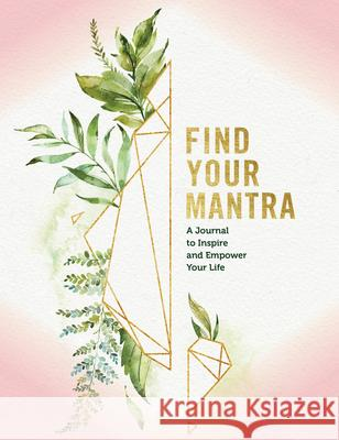 Find Your Mantra Editors of Rock Point 9781631067532
