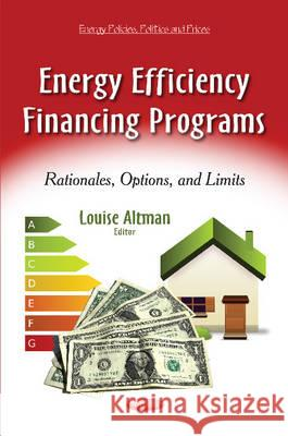 Energy Efficiency Financing Programs : Rationales, Options & Limits  9781631172007