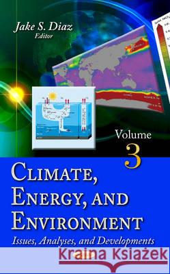 Climate, Energy & Environment Issues, Analyses & Developments  9781631179211