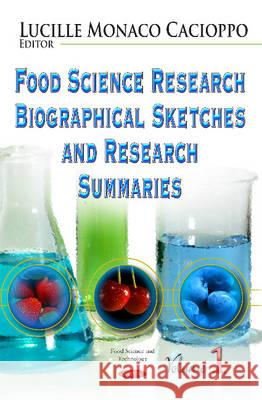 Food Science Research Biographical Sketches and Research Summaries.   9781631179327