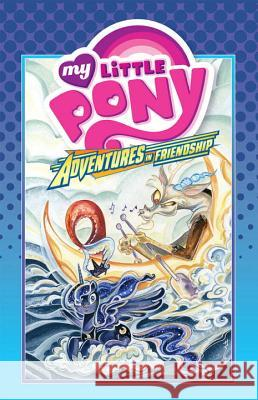My Little Pony: Adventures in Friendship Volume 4 Jeremy Whitley 9781631404665