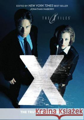 X-Files: The Truth Is Out There Kelley Armstrong Jon McGoran Kami Garcia 9781631405266 IDW Publishing