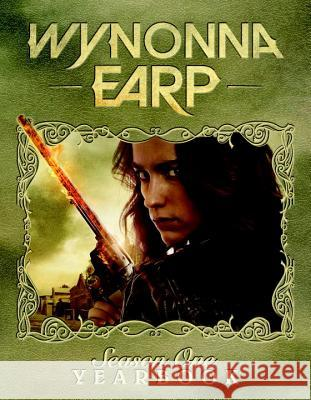 Wynonna Earp Yearbook: Season 1 Emily Andras 9781631408939