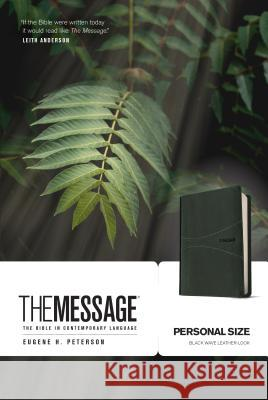 Message-MS-Personal Size: The Bible in Contemporary Language Eugene H. Peterson 9781631465284