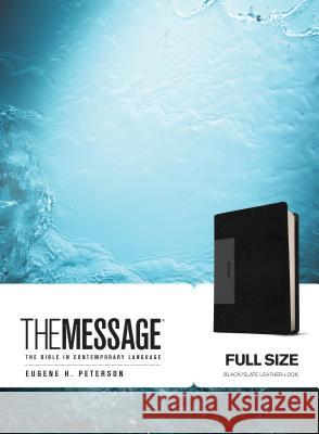 The Message: The Bible in Contemporary Language Eugene H. Peterson 9781631466779