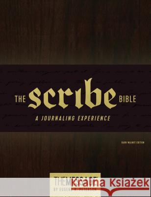 The Scribe Bible: Featuring the Message by Eugene H. Peterson Eugene H. Peterson 9781631467059