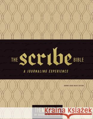 The Scribe Bible: Featuring the Message by Eugene H. Peterson Eugene H. Peterson 9781631467066