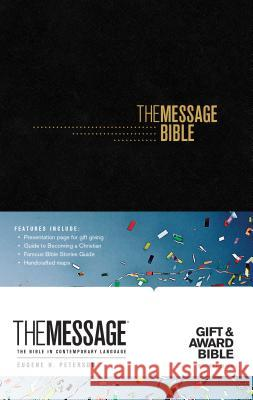 The Message Gift and Award Bible Eugene H. Peterson 9781631467103