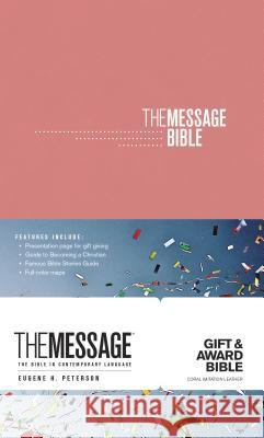 The Message Gift and Award Bible Eugene H. Peterson 9781631467721