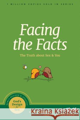 Facing the Facts: The Truth about Sex and You Stan Jones Brenna Jones 9781631469480