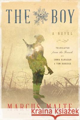The Boy Marcus Malte Emma Ramadan Tom Roberge 9781632061713