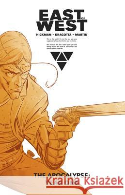 East of West: The Apocalypse Year One Jonathan Hickman Nick Dragotta 9781632154309
