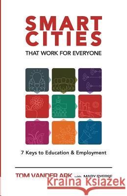 Smart Cities That Work for Everyone Tom Vande Mary Ryerse 9781632330345