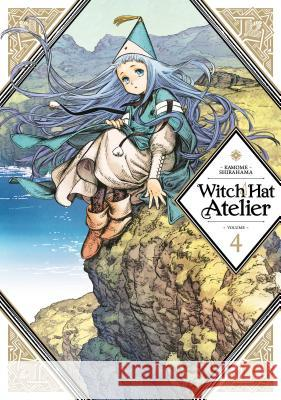 Witch Hat Atelier 4 Kamome Shirahama 9781632368607