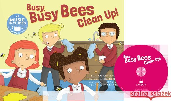 Busy Busy Bees Clean Up! Jonathan Peale Tom Heard 9781632905642