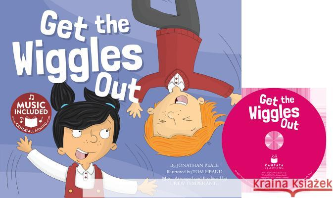 Get the Wiggles Out Jonathan Peale Tom Heard 9781632905734