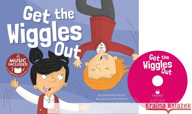 Get the Wiggles Out Jonathan Peale Tom Heard 9781632905901