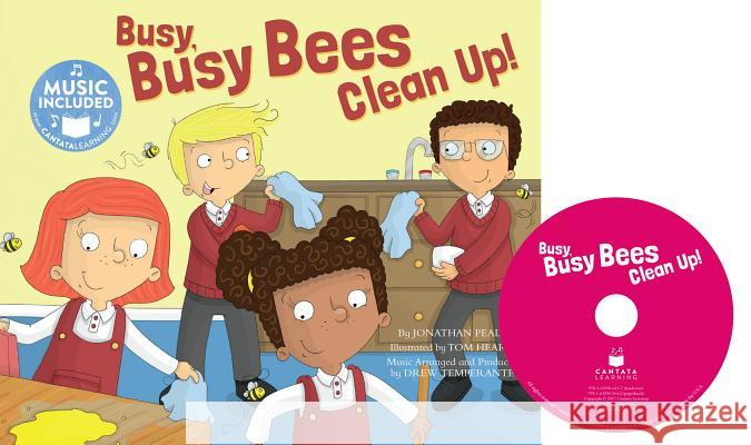 Busy Busy Bees Clean Up! Jonathan Peale Tom Heard 9781632906137