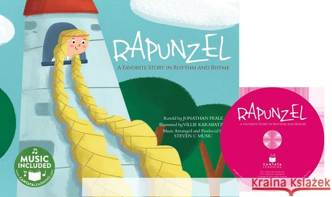 Rapunzel: A Favorite Story in Rhythm and Rhyme Jonathan Peale Villie Karabatzia 9781632906403