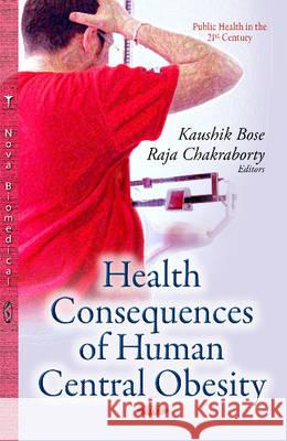 Health Consequences of Human Central Obesity   9781633211520