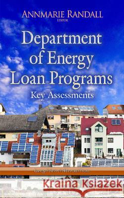 Department of Energy Loan Programs Key Assessments  9781633218222