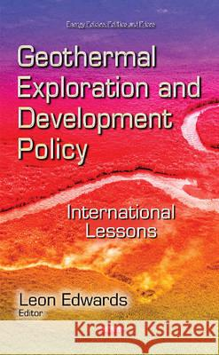 Geothermal Exploration and Development Policy International Lessons  9781633218246