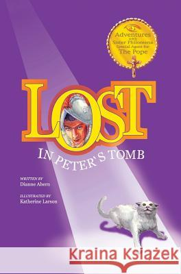 Lost in Peter's Tomb Dianne Ahern 9781633371217