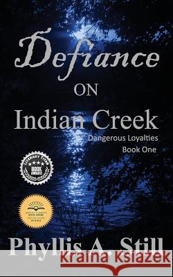 Defiance on Indian Creek Phyllis a. Still 9781633631731