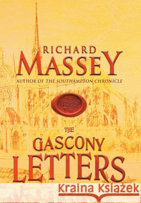 The Gascony Letters Richard Massey 9781633734302