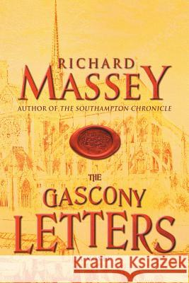 The Gascony Letters Richard Massey 9781633734319