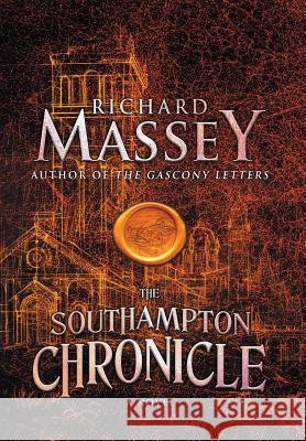 The Southampton Chronicle Richard Massey 9781633734463