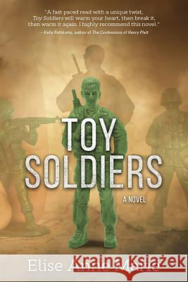 Toy Soldiers Elise Anne Marie 9781633932371