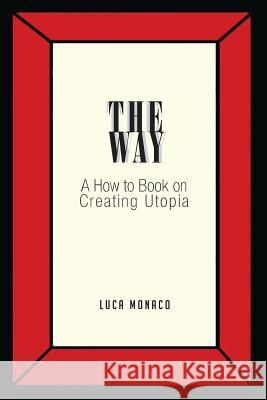 The Way Luca Monaco 9781634172523