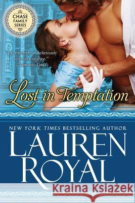 Lost in Temptation Lauren Royal 9781634691123