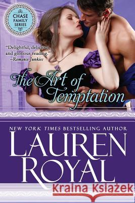 The Art of Temptation Lauren Royal 9781634691147