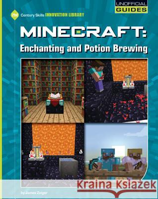 Minecraft: Enchanting and Potion Brewing James Zeiger 9781634706438