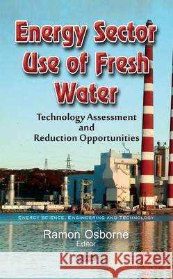 Energy Sector Use of Fresh Water  9781634847315
