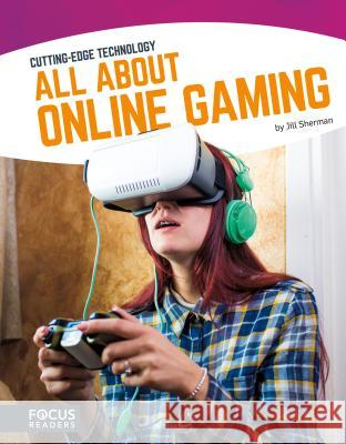 All about Online Gaming Jill Sherman 9781635170139