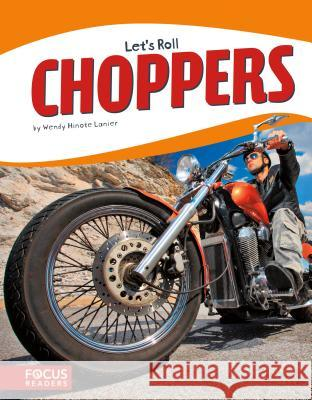 Choppers Wendy Hinote Lanier 9781635170542