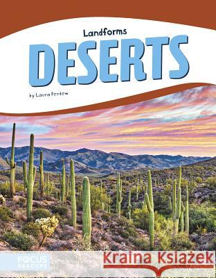 Deserts Laura Perdew 9781635178920 Focus Readers