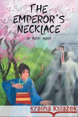 Jack Bell & the Emperor's Necklace Becky Allred 9781635256666