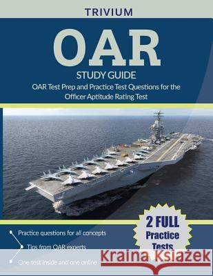 Oar Study Guide 2018-2019: Oar Test Prep and Practice Test Questions for the Officer Aptitude Rating Test Oar Study Guide Team 9781635302288