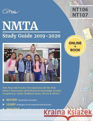 Nmta Study Guide 2019-2020: Test Prep and Practice Test Questions for the New Mexico Assessment of Professional Knowledge Teacher Competency - Ear Cirrus Teacher Certification Prep Team 9781635304251