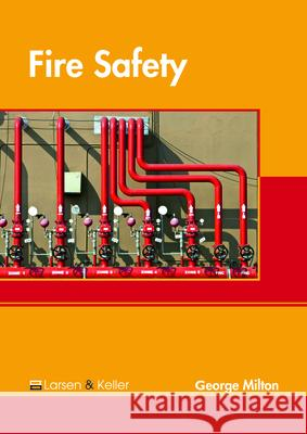 Fire Safety George Milton 9781635497458
