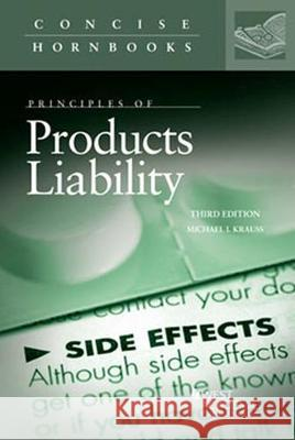 Principles of Products Liability Michael Krauss   9781640201286