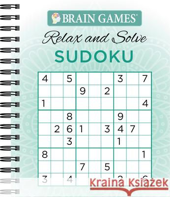 Brain Games Relax & Solve Sudoku Publications International 9781640301252 Publications International, Ltd.